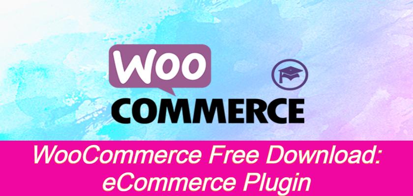 WooCommerce free download