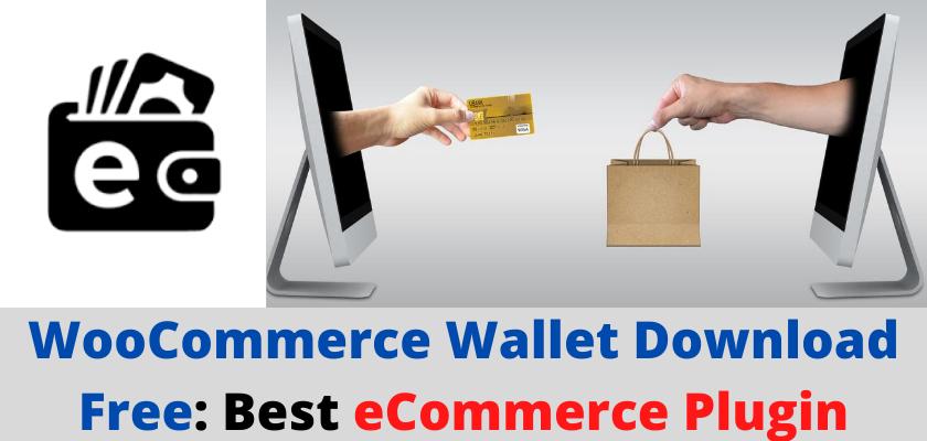 WooCommerce Wallet Download Free