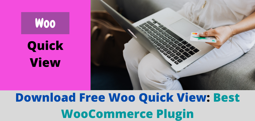 Download Free Woo Quick View