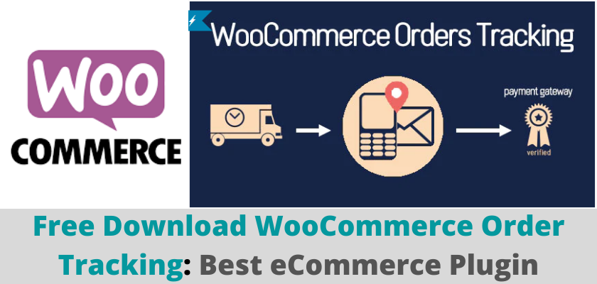 Free Download WooCommerce Order Tracking