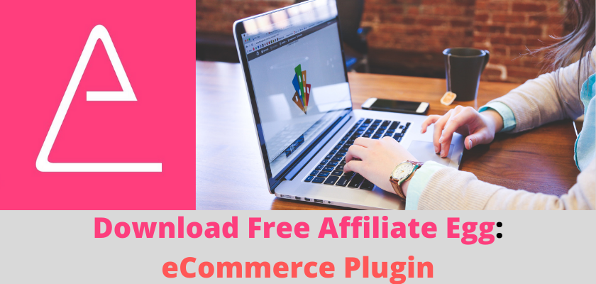 Download Free Affiliate Egg