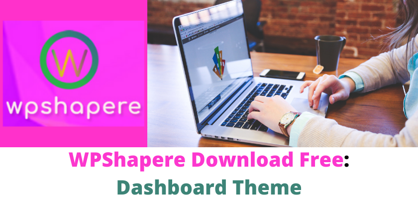 WPShapere Download Free