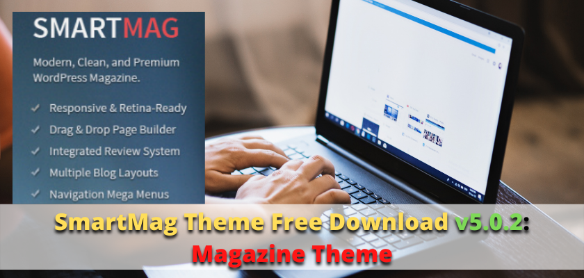 SmartMag Theme Free Download